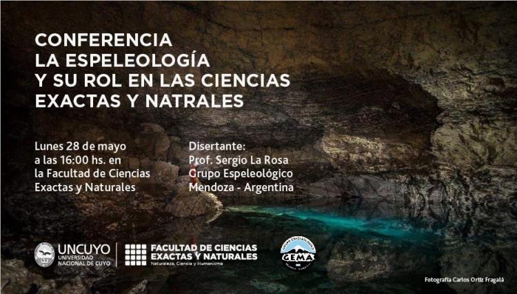 Conferencia: La Espeleología y su rol en las ciencias exactas y naturales