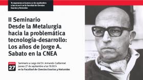 Desde la Metalurgia hacia la problemática tecnología-desarrollo: Los años de Jorge A. Sabato en la CNEA