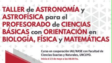 Taller de Astronomía y Astrofísica para el Profesorado de Ciencias Básicas con Orientación en Biología, Física y Matemática