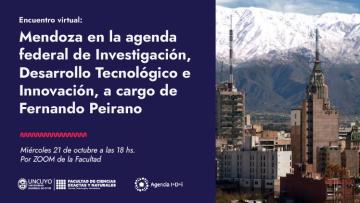Encuentro virtual: Mendoza en la agenda federal de Investigación, Desarrollo Tecnológico e Innovación