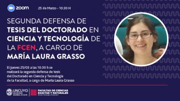 Defensa de la Tesis del Doctorado en Ciencia y Tecnología de la Lic. María Laura Grasso