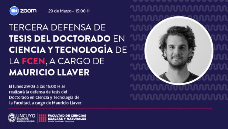 Defensa de la Tesis del Doctorado en Ciencia y Tecnología del Lic. Mauricio Llaver