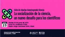 Ciclo de charlas Construyendo Ciencia, II Encuentro: