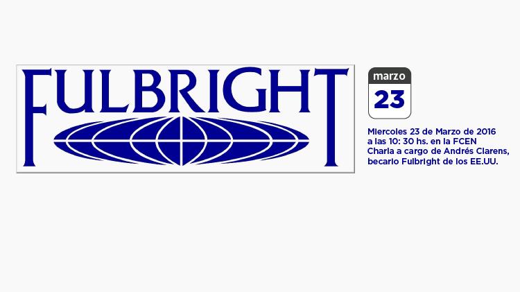 Oportunidad para estudiantes: Charla sobre becas Fulbright