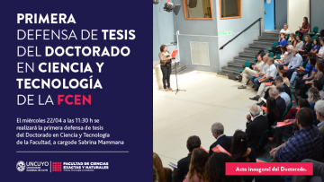 Primera defensa de tesis del Doctorado en Ciencia y Tecnología, a cargo de Sabrina Mammana