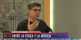 Alberto Rojo en Señal U: el arte de saber conjugar la física y la música